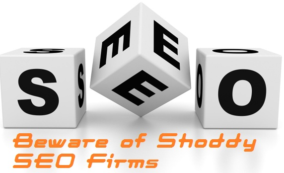 Beware of Shoddy SEO Firms